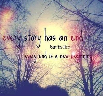 every-story-has-an-end-but-in-life-every-end-is-just-a-new-beginning-quote-2